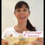 How to Feel Your Kegels – How to Kegel Exercises for Women Episode 2