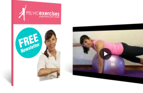 Pelvic Exercises Newsletter and Videos