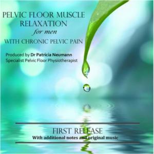 Pelvic Floor Muscle Relaxation for Men