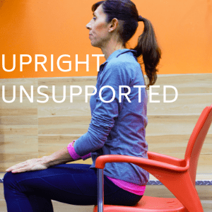 Upright unsupported posture
