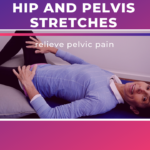 Hip and Pelvis Stretching Routine
