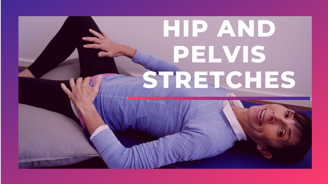 Hip and pelvis stretches
