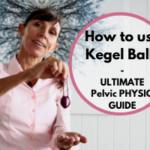 How to use Kegel Balls